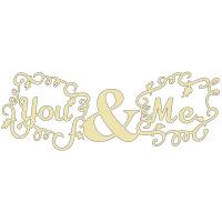 Schriftzug You & Me